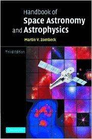 Handbook of Space Astronomy and Astrophysics 3rd Edition