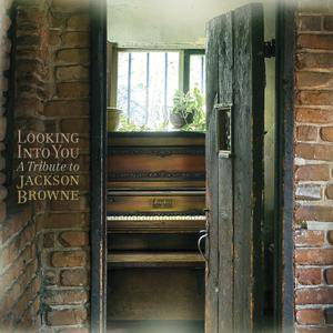 VA - Looking Into You: A Tribute To Jackson Browne (2014) [Official Digital Download 24/96]