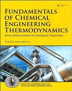 Fundamentals of Chemical Engineering Thermodynamics (Repost)