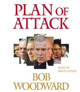 «Plan of Attack» by Bob Woodward