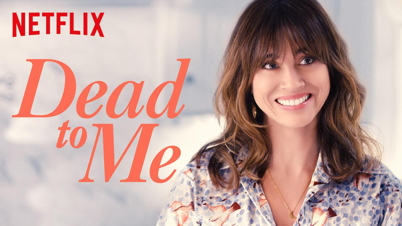 Dead to Me S01