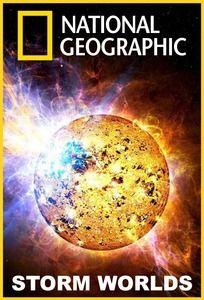 National Geographic - Storm Worlds (2010)