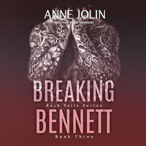 «Breaking Bennett» by Anne Jolin