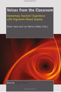 Voices from the Classroom: Elementary Teachers' Experience with Argument-Based Inquiry