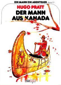 Ein1 Mann ein Abenteuer 05 - Der Mann aus Kanada