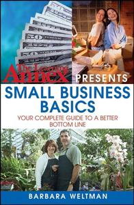 The Learning Annex Presents Small Business Basics: Your Complete Guide to a Better Bottom Line (Repost)