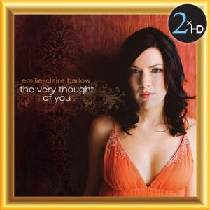 Emilie-Claire Barlow - The Very Thought of You (Remastered) (2015) [Official Digital Download 24/192]