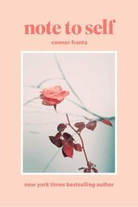 «Note to Self» by Connor Franta