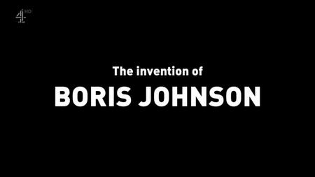 Ch4. - The Invention of Boris Johnson (2019)