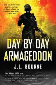 «Day by Day Armageddon» by J.L. Bourne