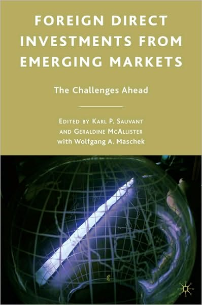 Foreign Direct Investments from Emerging Markets: The Challenges Ahead (repost)