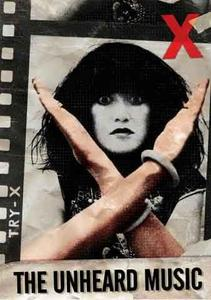 X: The Unheard Music (1986)