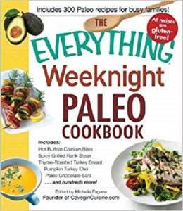 The Everything Weeknight Paleo Cookbook  [Repost]