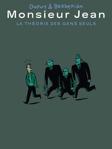 Monsieur Jean - Hors-Série 2 - La théorie des gens seuls