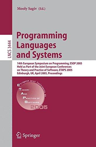 Programming Languages and Systems: 14th European Symposium on Programming, ESOP 2005, Held as Part of the Joint European Confer