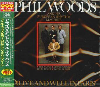 Phil Woods And His European Rhythm Machine - Alive And Well In Paris (1968) {2010 Pathe Japan Jazz Masterpiece Best & More}