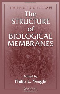 The Structure of Biological Membranes, Third Edition (Repost)