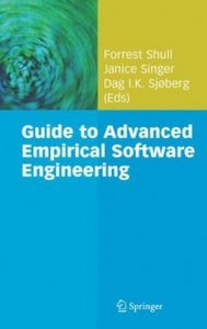 """""""Guide to Advanced Empirical Software Engineering"""" (Repost)"""
