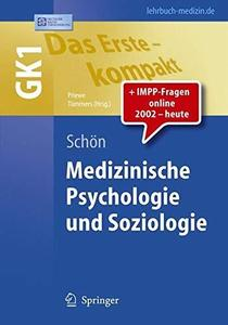 Das Erste - kompakt. Medizinische Psychologie und Soziologie: GK1