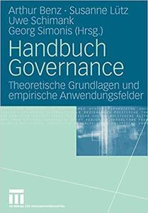 Handbuch Governance: Theoretische Grundlagen und empirische Anwendungsfelder (Repost)