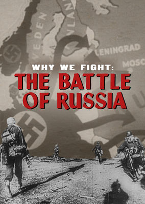 Why We Fight: The Battle of Russia (1943)