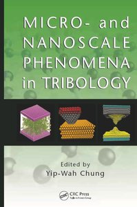 Micro- and Nanoscale Phenomena in Tribology (repost)