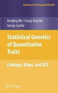 Statistical Genetics of Quantitative Traits: Linkage, Maps, and QTL (Repost)