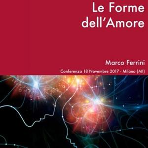 «Le Forme dell'Amore» by Marco Ferrini