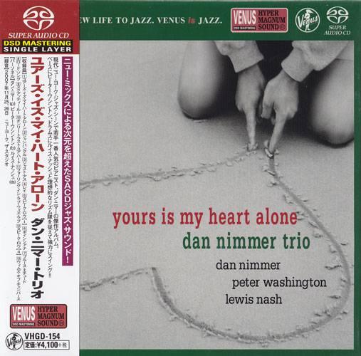 Dan Nimmer Trio - Yours Is My Heart Alone (2008) [Japan 2016] SACD ISO + Hi-Res FLAC