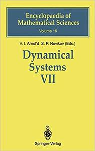 Dynamical Systems VII: Integrable Systems Nonholonomic Dynamical Systems (Encyclopaedia of Mathematical Sciences) (v. 7)