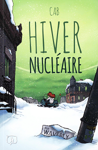 Hiver Nucleaire - Tome 1