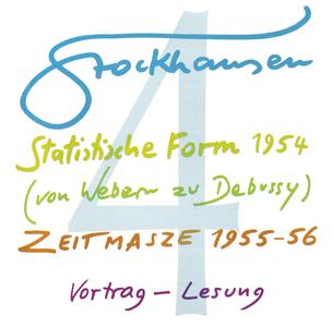 Karlheinz Stockhausen - Text-CD 4 - Statistische Form 1954 & Zeitmasze 1955-56 (2007) {Stockhausen-Verlag}