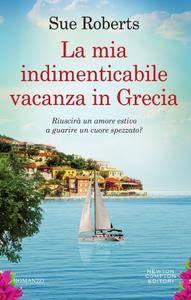 Sue Roberts - La mia indimenticabile vacanza in Grecia