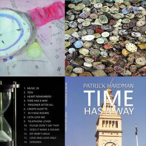 Patrick Hardman - Time Has a Way (2019)