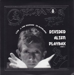 Daevid Allen - Divided Alien Playbax: The Mistake Club (CD1) (2004) {Bananamoon Obscura No. 8} Re-Up