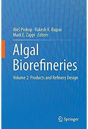 Algal Biorefineries: Volume 2: Products and Refinery Design [Repost]