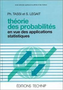 """Sylvia Legait-Maille, Philippe Tassi, """"Théorie des probabilités en vue des applications statistiques"""""""