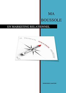 Ma boussole en marketing relationnel