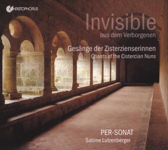Per-Sonat, Sabine Lutzenberger - Invisible: Chants of the Cistercian Nuns (2018) {Christophorus CHR 77430}