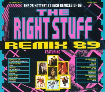 The Right Stuff Remix 89