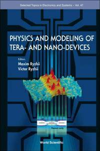 Physics and Modeling of Ter-and Nano-Devices (Repost)