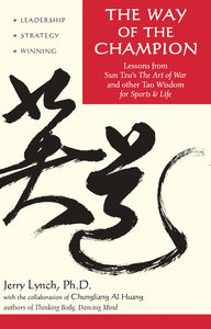 The Way of the Champion: Lessons from Sun Tzu's the Art of War and Other Tao Wisdom for Sports & Life (repost)