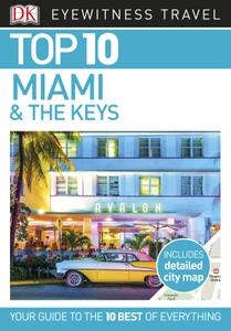 Top 10 Miami and the Keys (DK Eyewitness Travel Guide)
