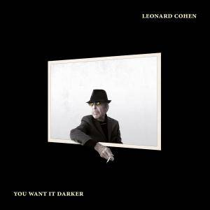 Leonard Cohen - You Want It Darker (2016) [Official Digital Download]