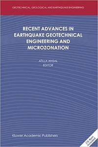 Recent Advances in Earthquake Geotechnical Engineering and Microzonation (Repost)