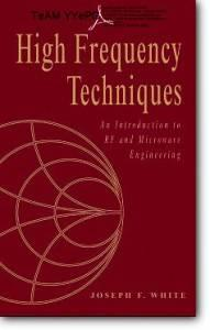 Joseph F. White, «High Frequency Techniques : An Introduction to RF and Microwave Engineering» (Joined, Deprotected)