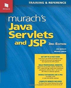 Murach's Java Servlets and JSP, 3rd edition