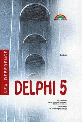 Johannes Schmidt - Delphi 5. Referenz und Praxis