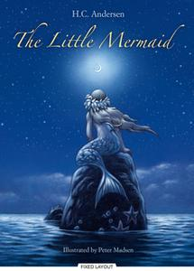 «The Little Mermaid» by Hans Christian Andersen