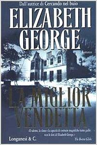 La miglior vendetta - Elizabeth George (Repost)